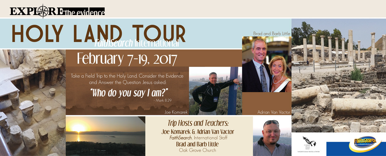 <strong><em>FaithSearch</em></strong> Explore the Evidence Holy Land Tour